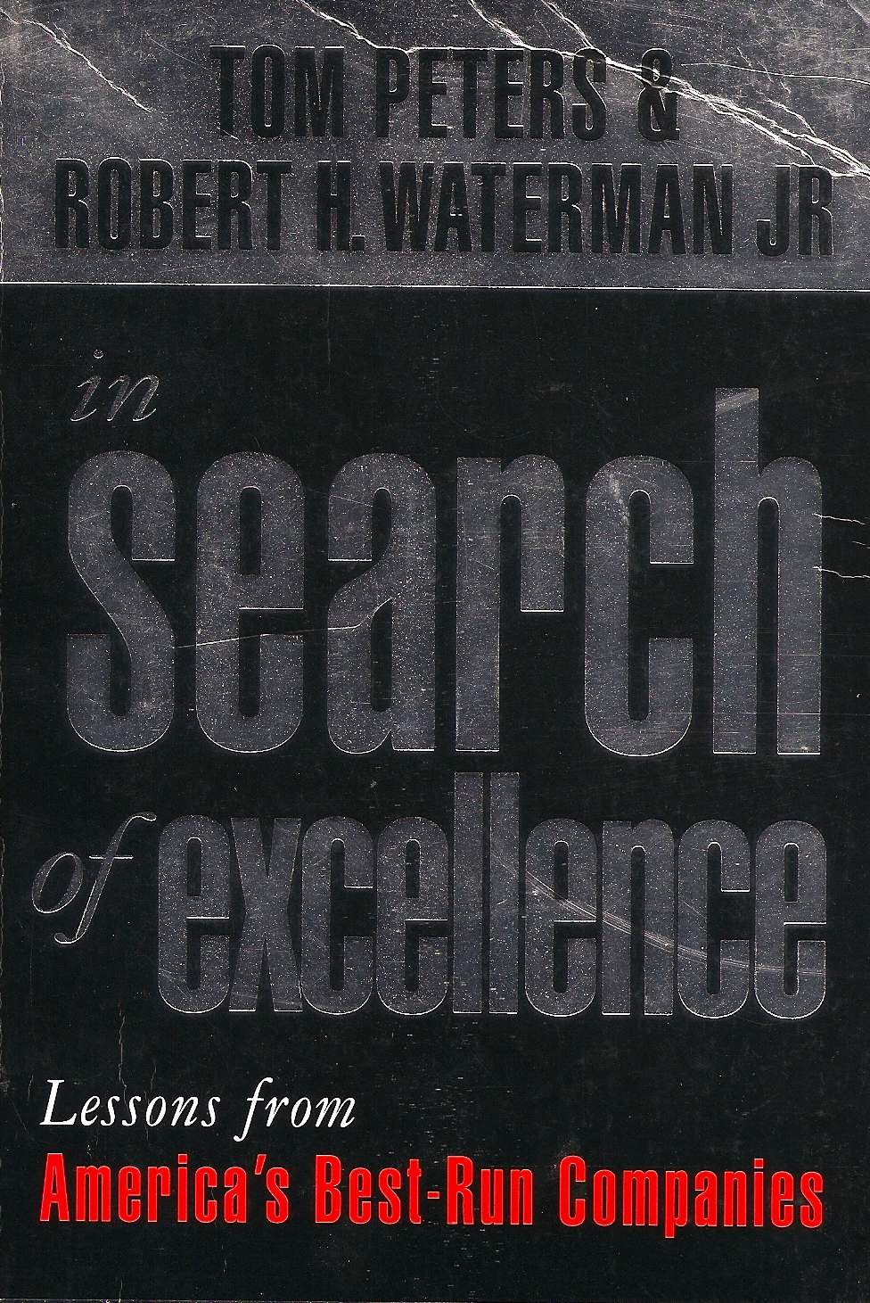 In search of excellence peters waterman greatest hits what the book says search publicscrutiny Gallery